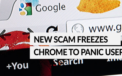 New scam freezes Chrome to panic users