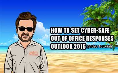 How to set cyber-safe out of office replies | Outlook 2016